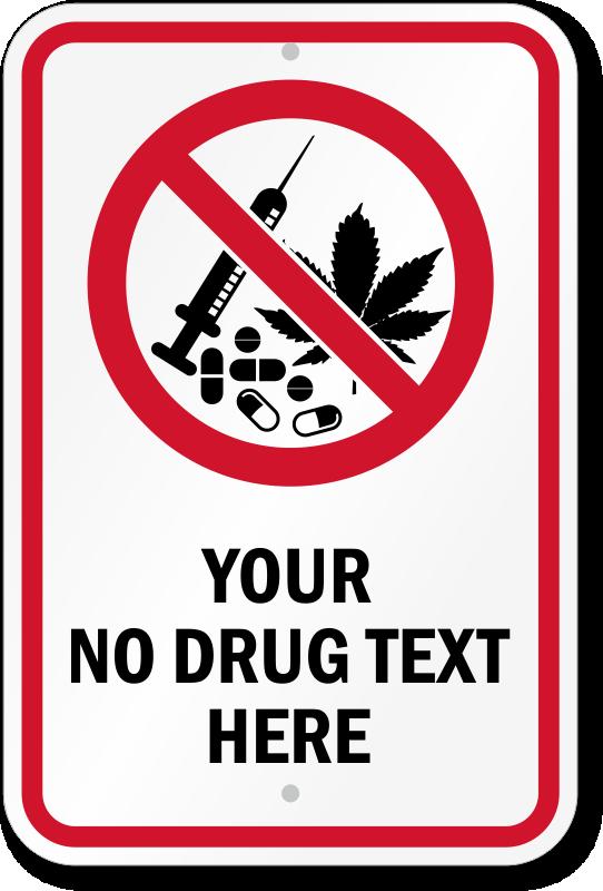 No Drug Signs Custom No Drug Signs