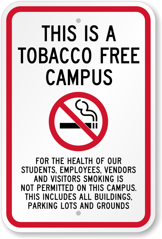 This Is A Tobacco Free Campus Sign No Smoking Signs Sku