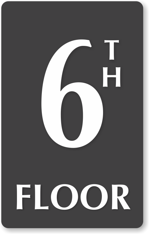 6th Floor Number Engraved Sign Hassle Free Shipping Sku