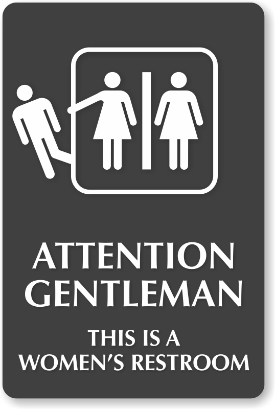 Attention Gentleman This Is A Womens Restroom Engraved Sign SKU - Ladies bathroom sign