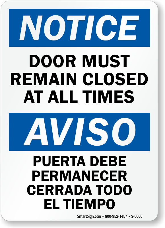 Bilingual door must remain closed at all times sign sku for Door not closing