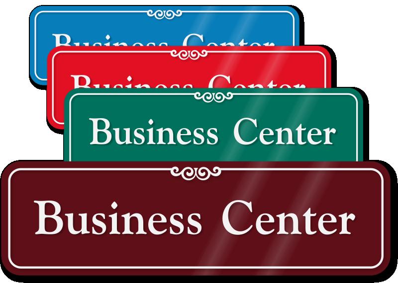 3 In X 10 In Business Center Sign Sku Se 2419