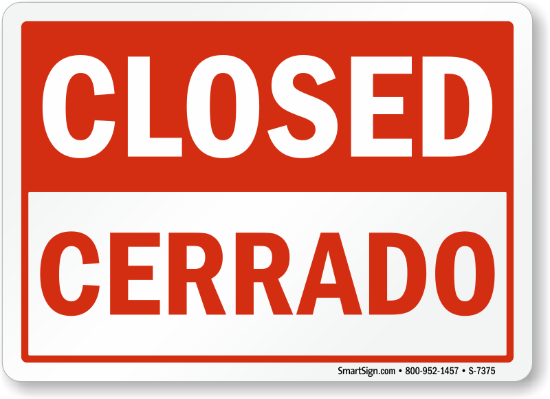 Bilingual closed cerrado sign made in usa sku s 7375 for Open closed sign template