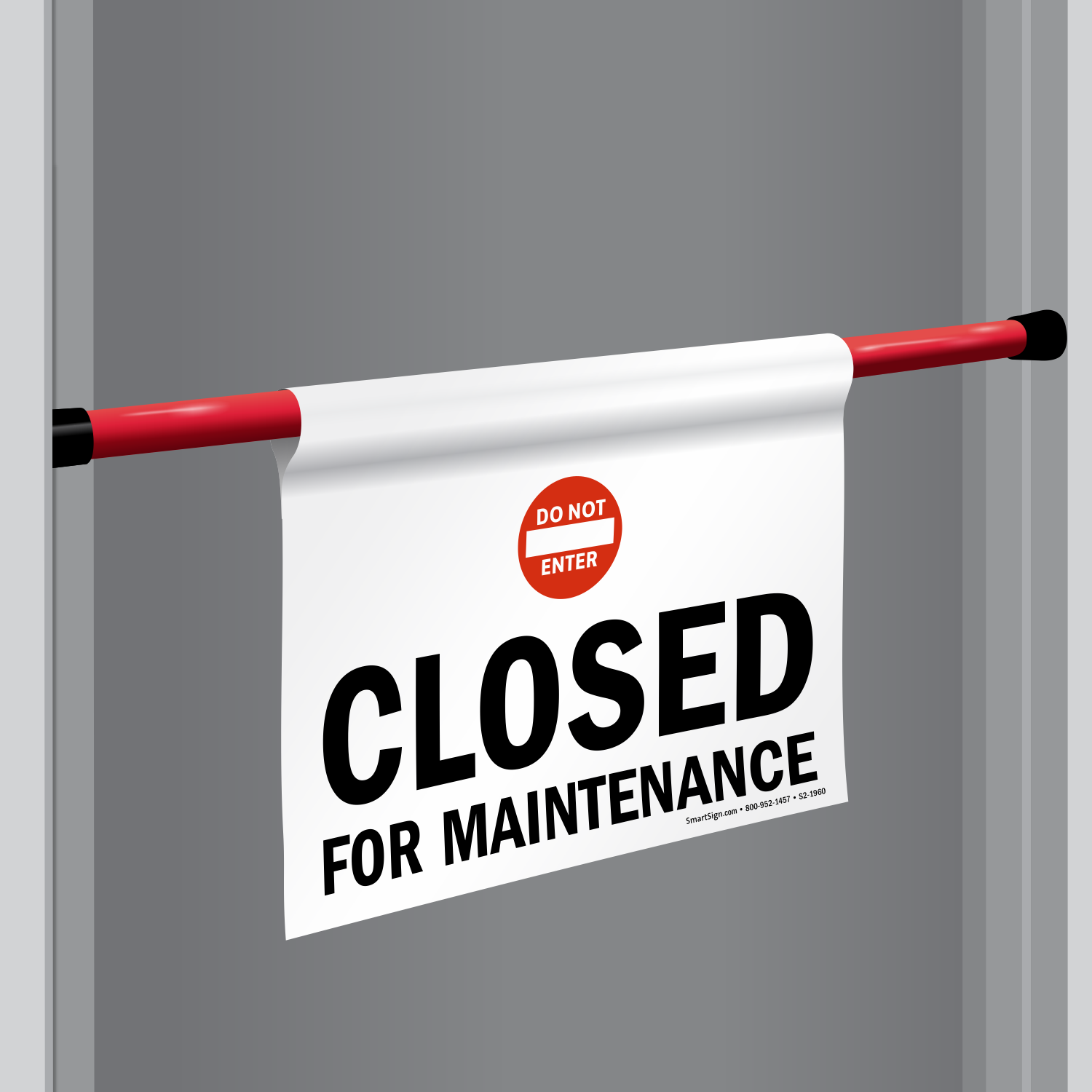 Door Barricade Sign Do Not Enter - Closed For Maintenance (S2-1960) & Closed For Maintenance Door Barricade Sign SKU: S2-1960