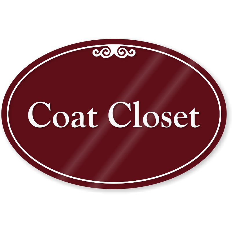 Coat Closet ShowCase Sign