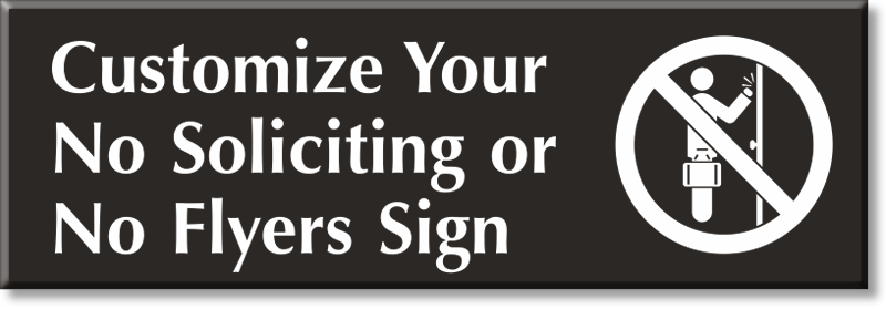 custom engraved no soliciting and flyers message sign sku se 3936
