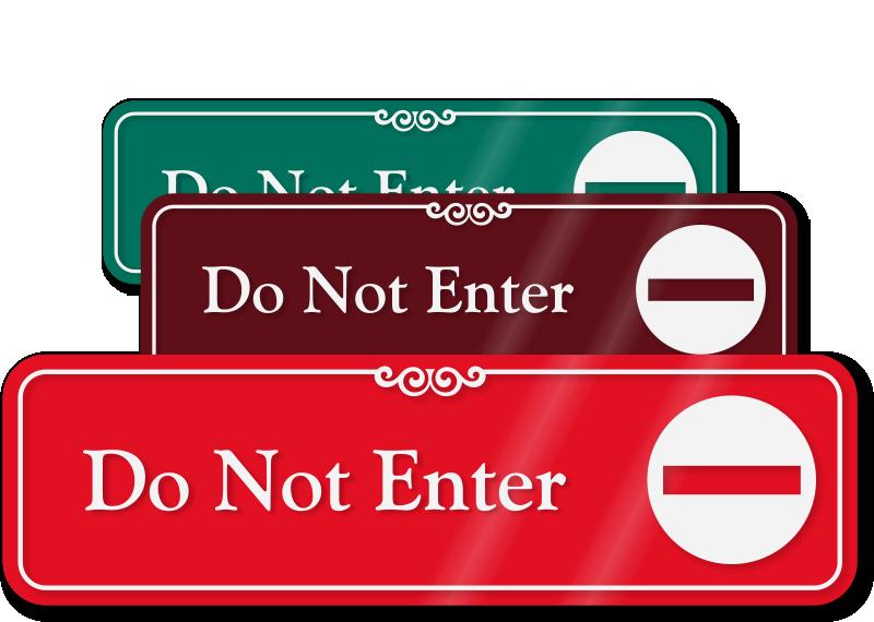 Do Not Enter Signs Do Not Enter Door Barricade Signs