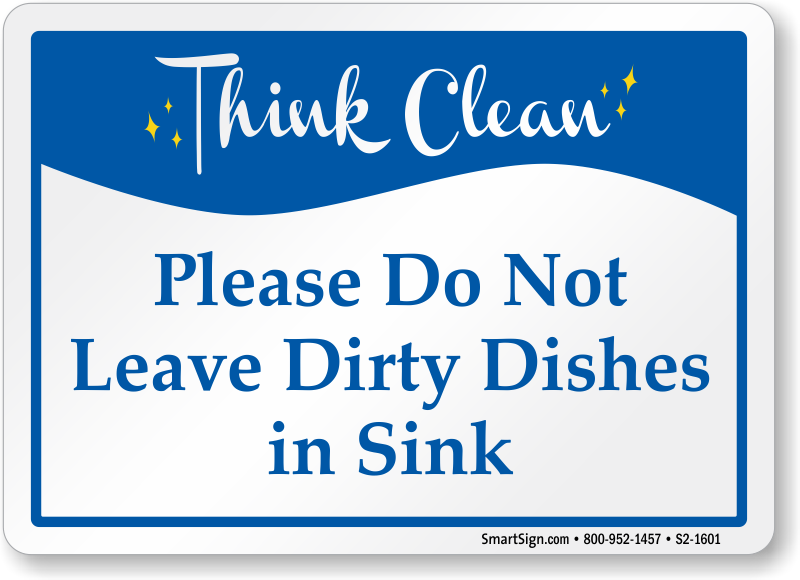 Do Not Leave Dirty Dishes In Sink Sign Sku S2 1601