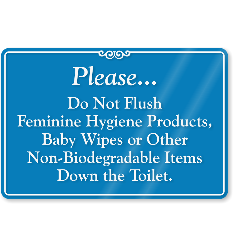 Do Not Flush Feminine Hygiene Products Sign