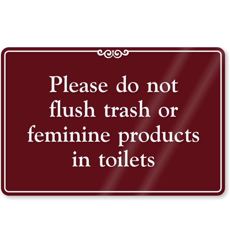 Please Do Not Flush Trash In Toilets Sign