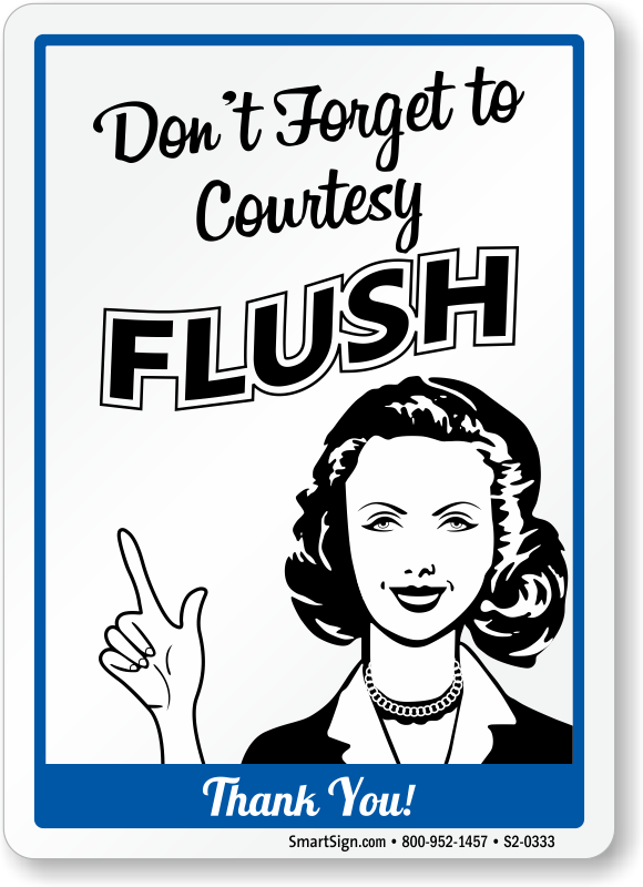 Flush After Using Bathroom Signs