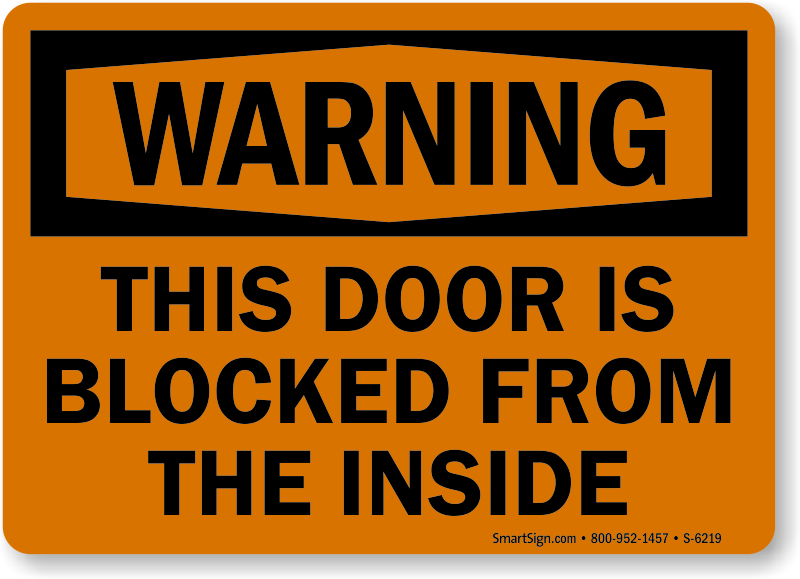 Door Blocked From Inside Warning Sign  sc 1 st  MyDoorSign.com & Door Is Blocked From The Inside Warning Sign SKU: S-6219
