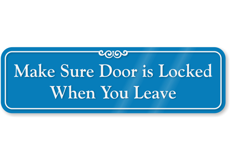 Door Is Locked When You Leave ShowCase Wall Sign SKU SE 5894