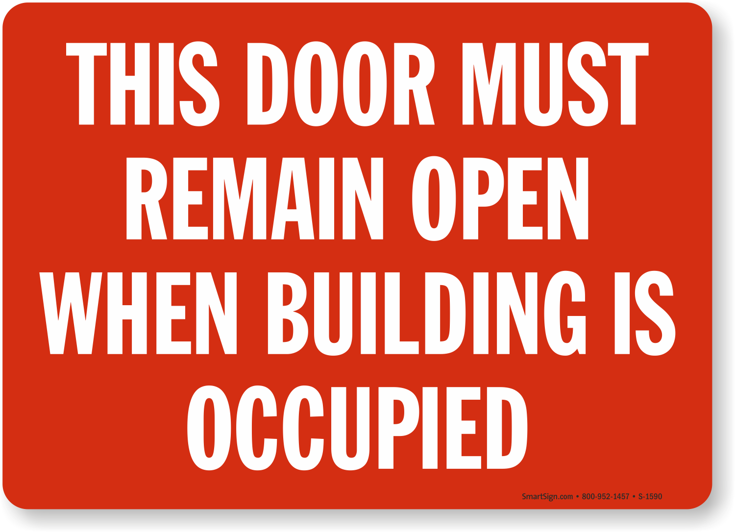 Keep Doors Open Building Sign Sku S 1590