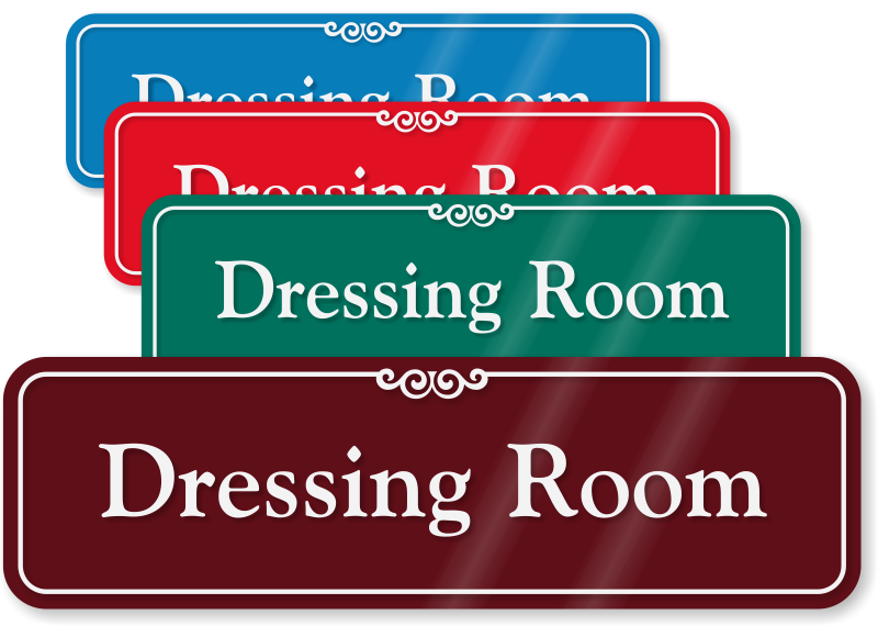 Dressing Room Signs