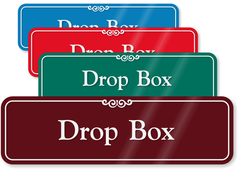 3 In X 10 In Drop Box Sign Mydoorsign Com Sku Se 2418