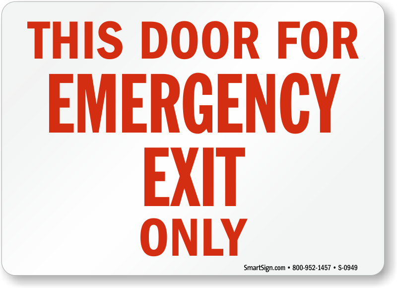 this door for emergency exit only sign  sku  s