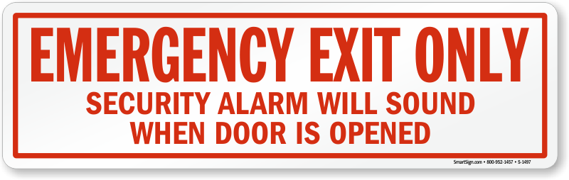 alarm will sound signsalarmed door signs amp security alarm