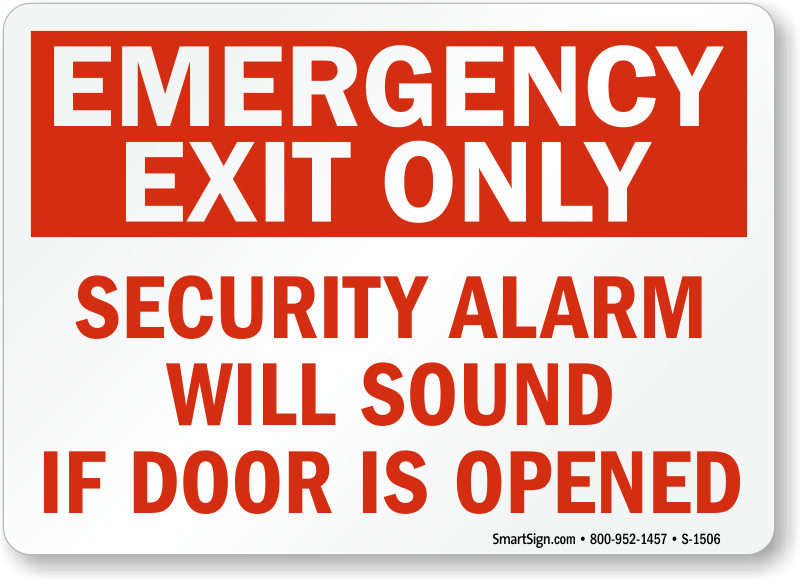 Emergency Exit Only Security Alarm Will Sound Sign Sku S
