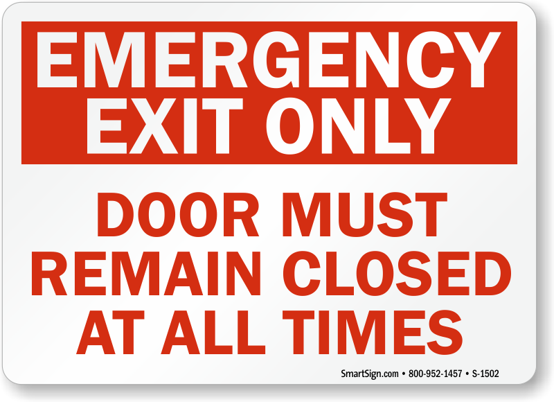 Emergency Exit Door Remain Closed Signs Fire And