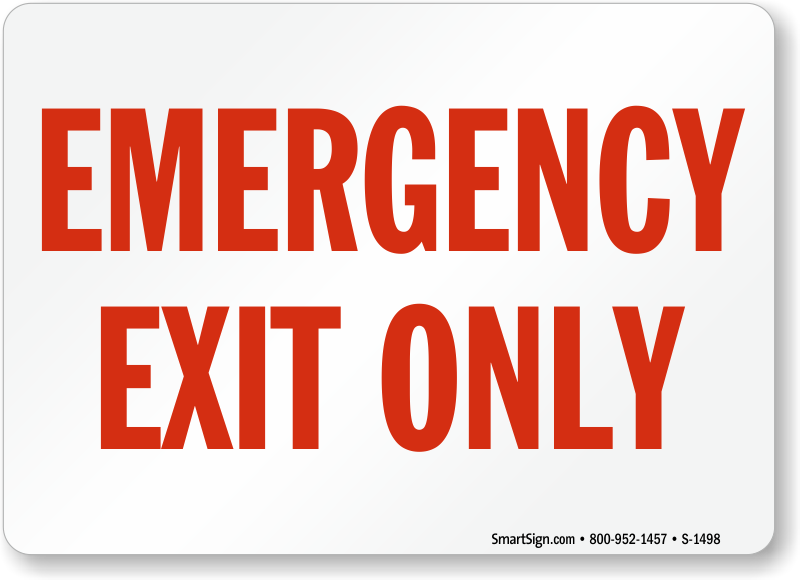Emergency Exit Only Sign White Sku S 1498