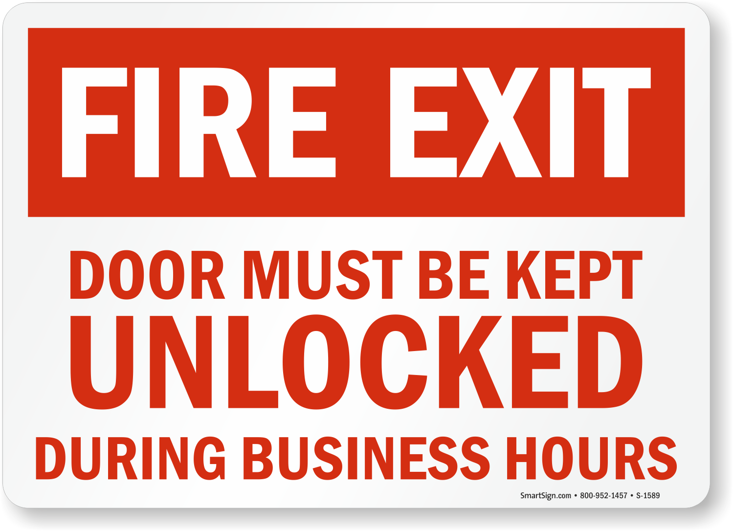 Fire Door Unlocked Business Hours Signs Fire And