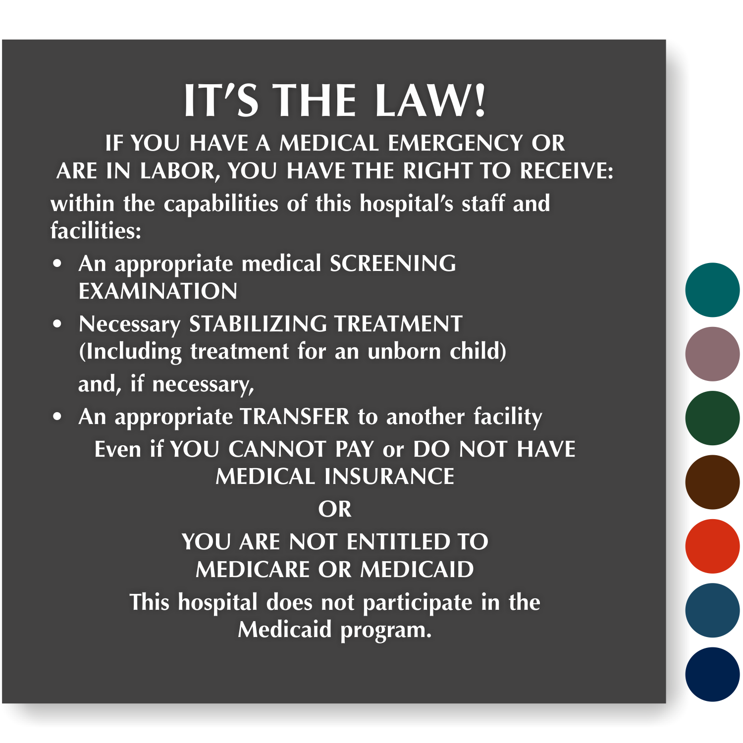 Medical Emergency Rights Signs