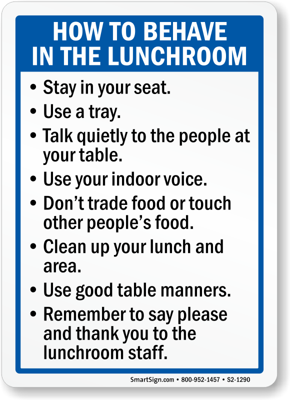 How To Behave In The Lunchroom Sign Sku S2 1290