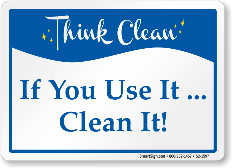 If You Use It Clean It Sign Sku S2 1597