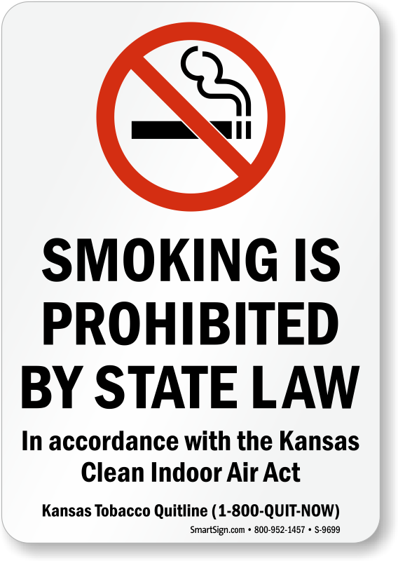Kansas Smoking Is Prohibited By State Law Signs Sku S 9699