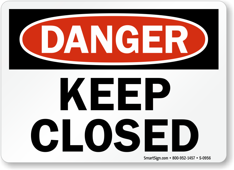 Keep Door Closed Danger Sign Sku S 0956