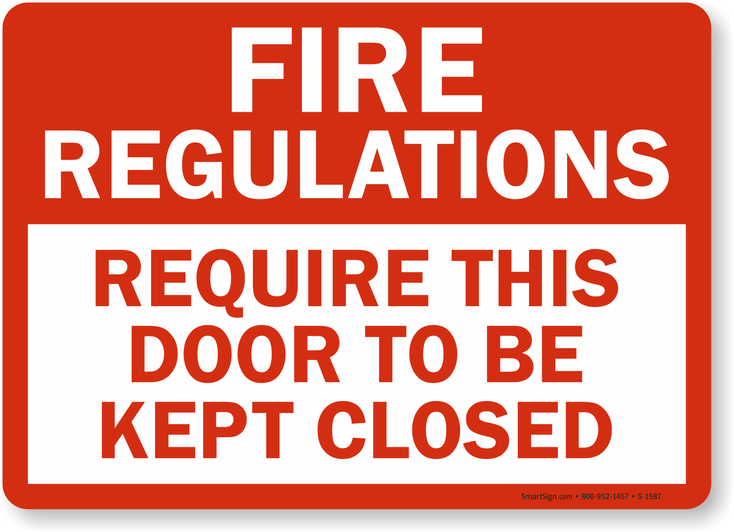 Close Door On Fire : Fire door keep closed signs