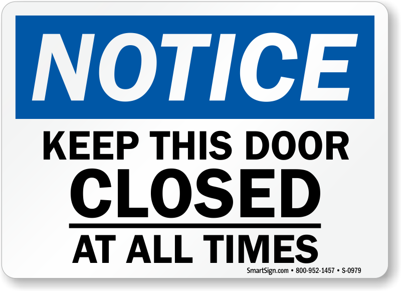 Keep Closed All Times Signs Door Gate Signs Sku S 0979