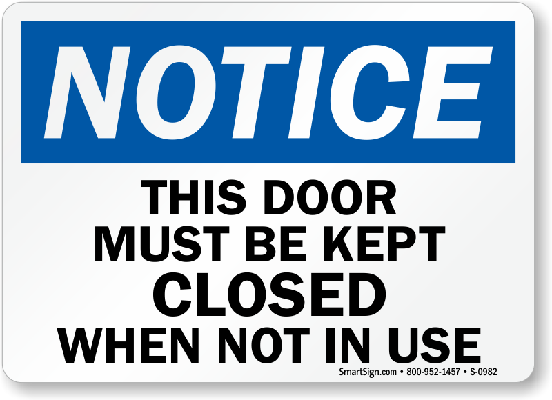 picture regarding Keep Door Closed Sign Printable referred to as Focus This Doorway Really should Be Held Shut Though Not within just Hire Signal