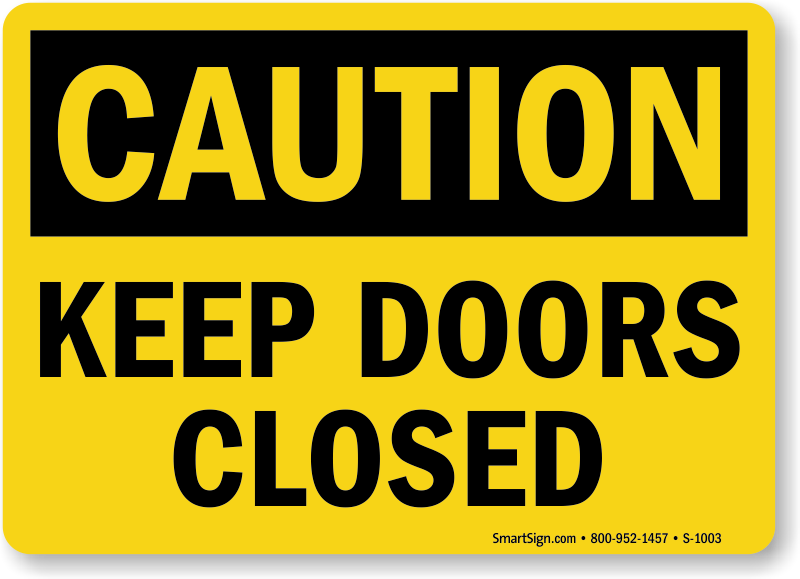 Keep Doors Closed Sign, Door Gate Signs | Quick Shipping ...