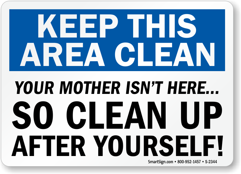 Bathroom Signs To Clean Up After Yourself keep kitchen clean signs | kitchen courtesy signs