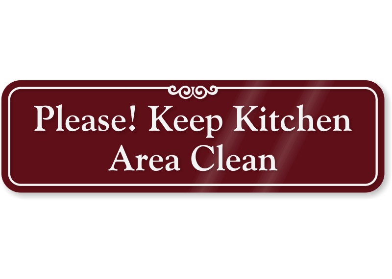 Keep Kitchen Area Clean ShowCaseTM Wall Sign