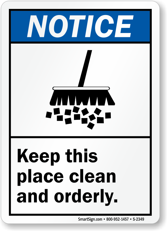 Notice Ansi Keep Place Clean With Graphic Sign Sku S 2349