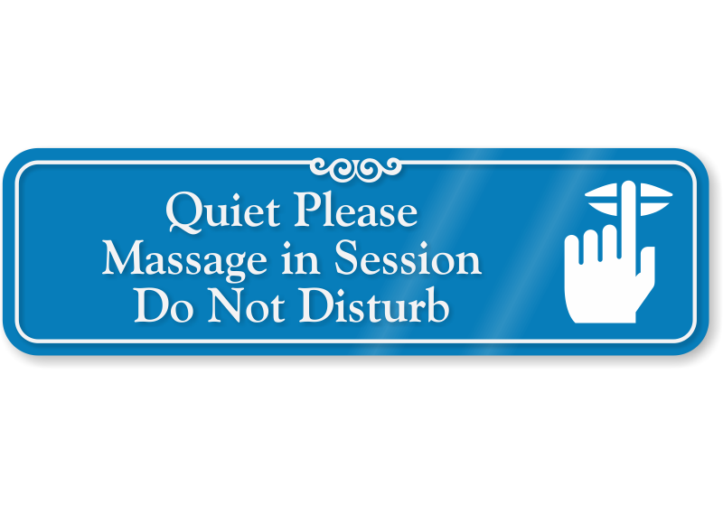 quiet please massage in session sign top quality 3 x 10 inches