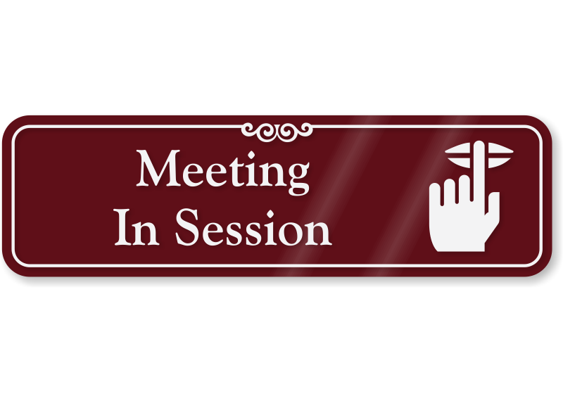 meeting in session showcase wall sign sku se 5395