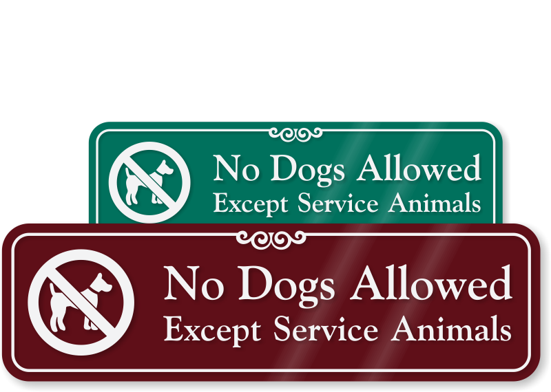 No Dogs Allowed Except Service Animals Sign With Graphic