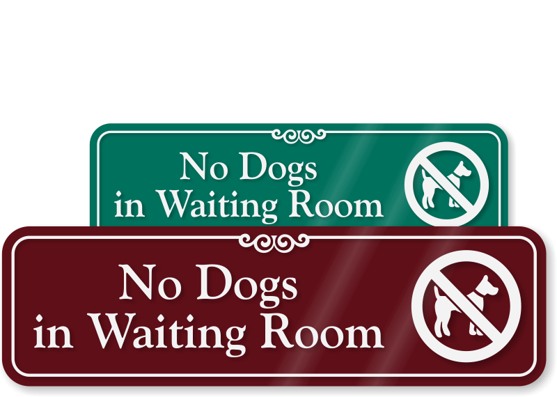 No Dogs In Waiting Room Sign With Graphic Sku Se 5138