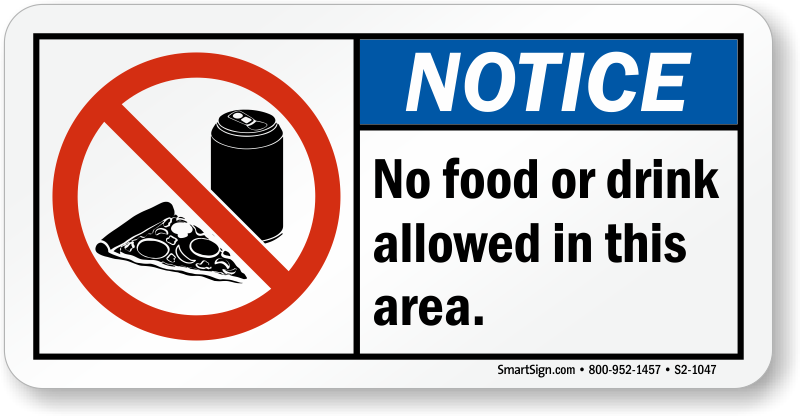 No Food Drink Allowed Area Sign Sku S2 1047