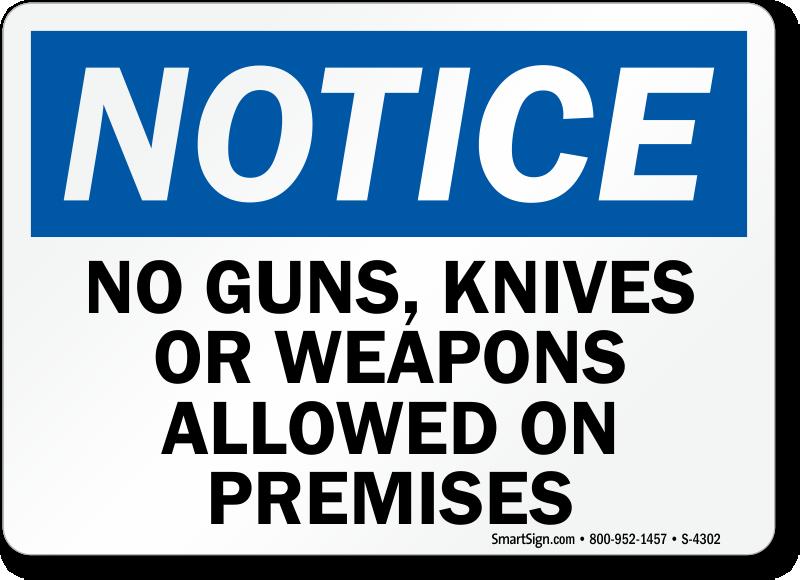 no guns signs no weapons signs no firearms signs