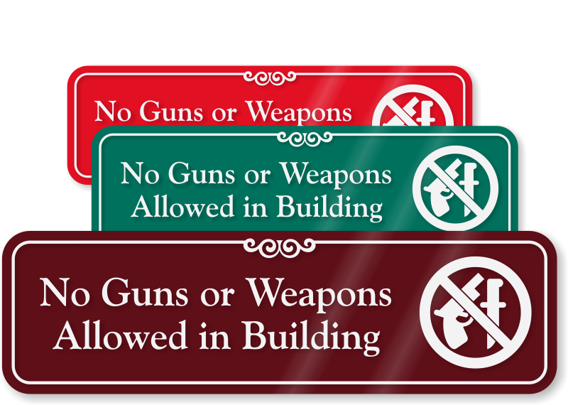 No Guns Or Weapons Allowed Sign Weapons Prohibited Sign