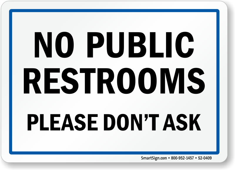 Sly image within no public restroom sign printable