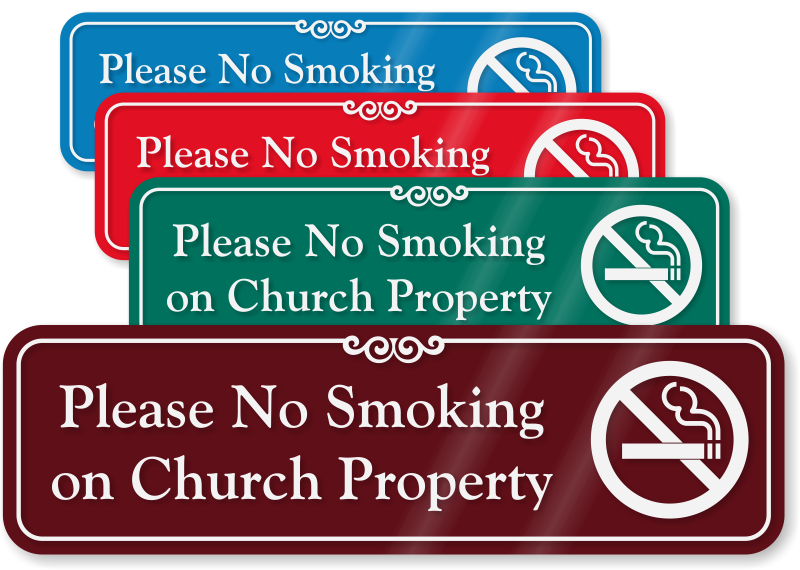Please No Smoking On Church Property Showcase Wall Sign