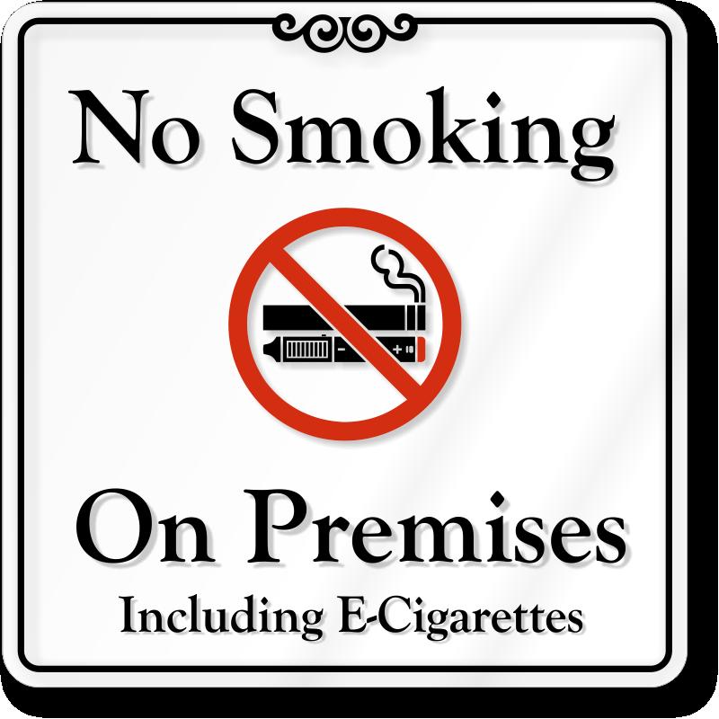 No Smoking On Premises Including E Cigarettes Showcase