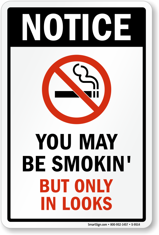 Funny No Smoking Sign Grab Immediate Attention With