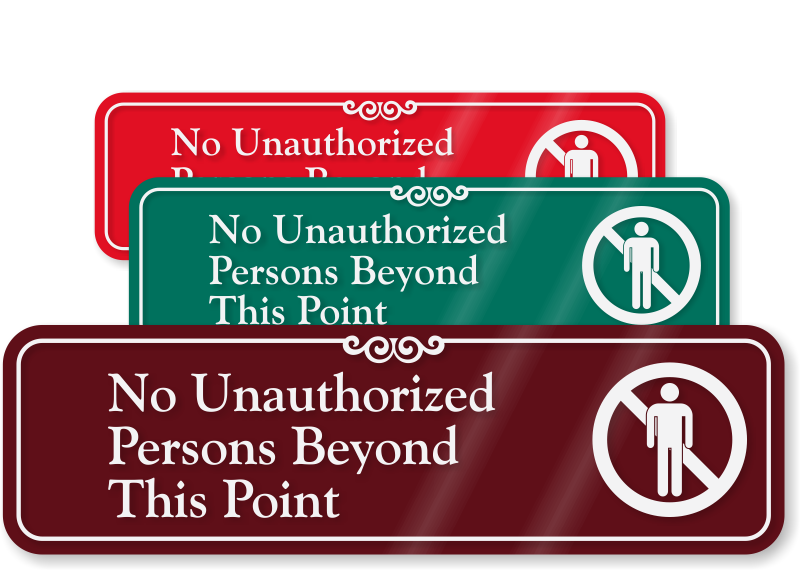 No Unauthorized Persons Beyond This Point Showcase Wall